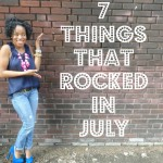 VIDEOS: 7 Things That Rocked in July